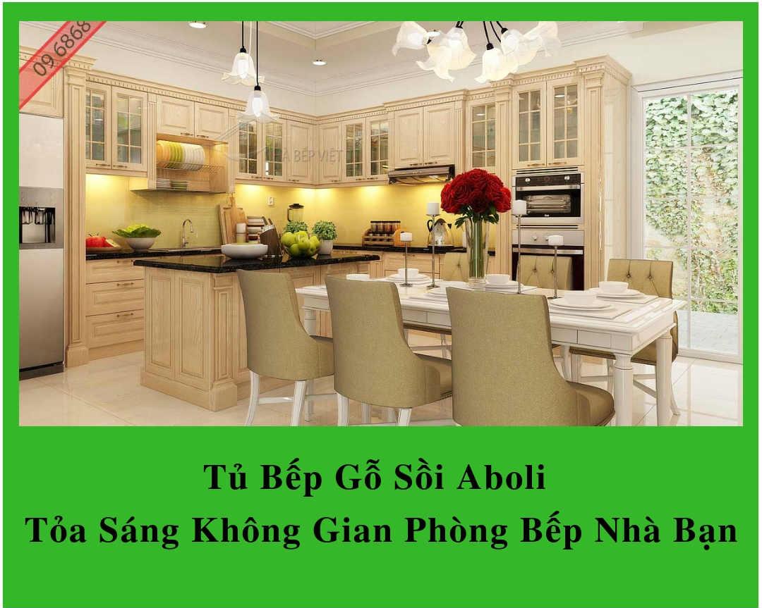 Tủ Bếp Gỗ Sồi Aboli – Tỏa Sáng Không Gian Phòng Bếp Nhà Bạn