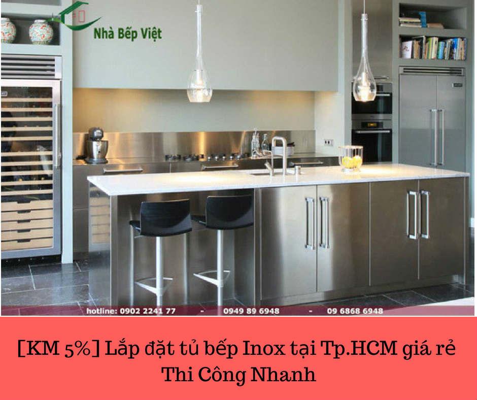 [KM 5%] Lắp đặt tủ bếp Inox tại Tp.HCM giá rẻ nhất | Thi Công Nhanh