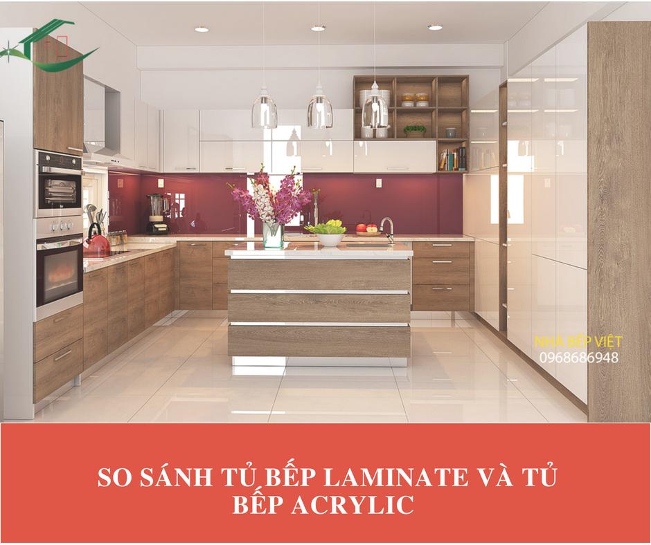 So Sánh Tủ Bếp Laminate Và Tủ Bếp Acrylic | Tủ Bếp Gỗ Giá Rẻ