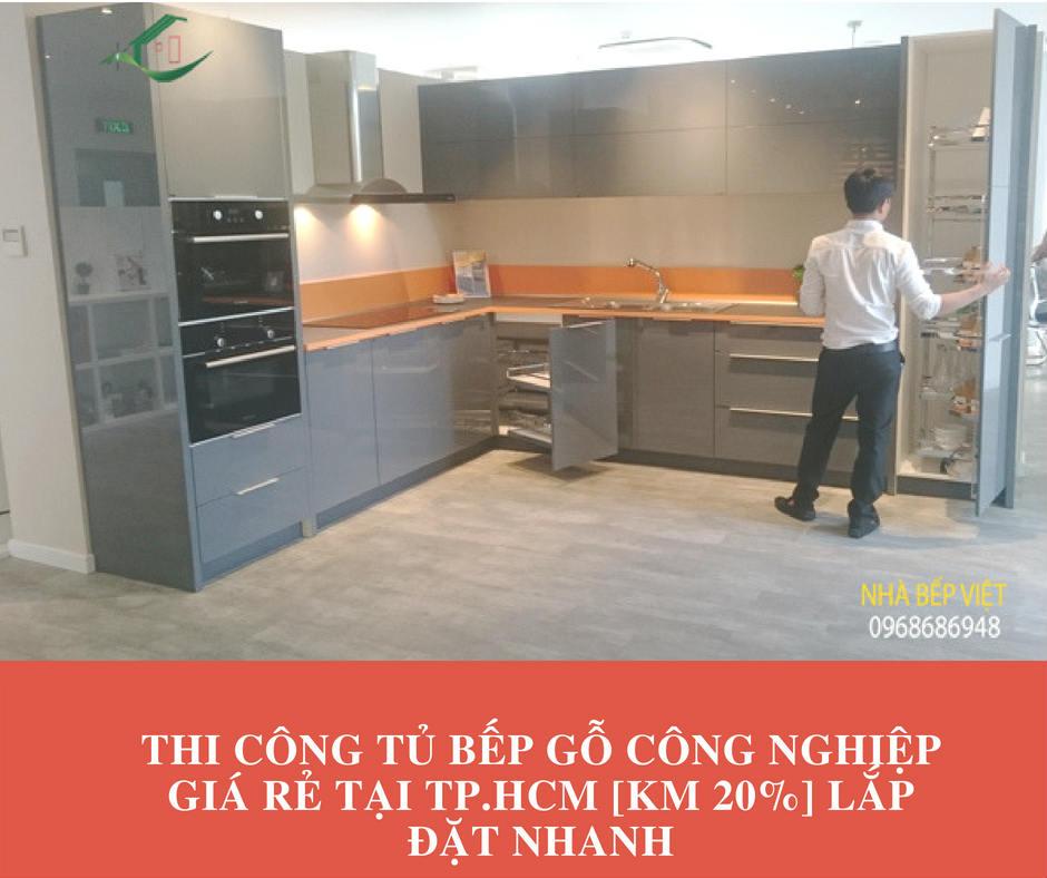 Thi công tủ bếp gỗ công nghiệp giá rẻ tại TP.HCM [KM 20%] Lắp đặt nhanh
