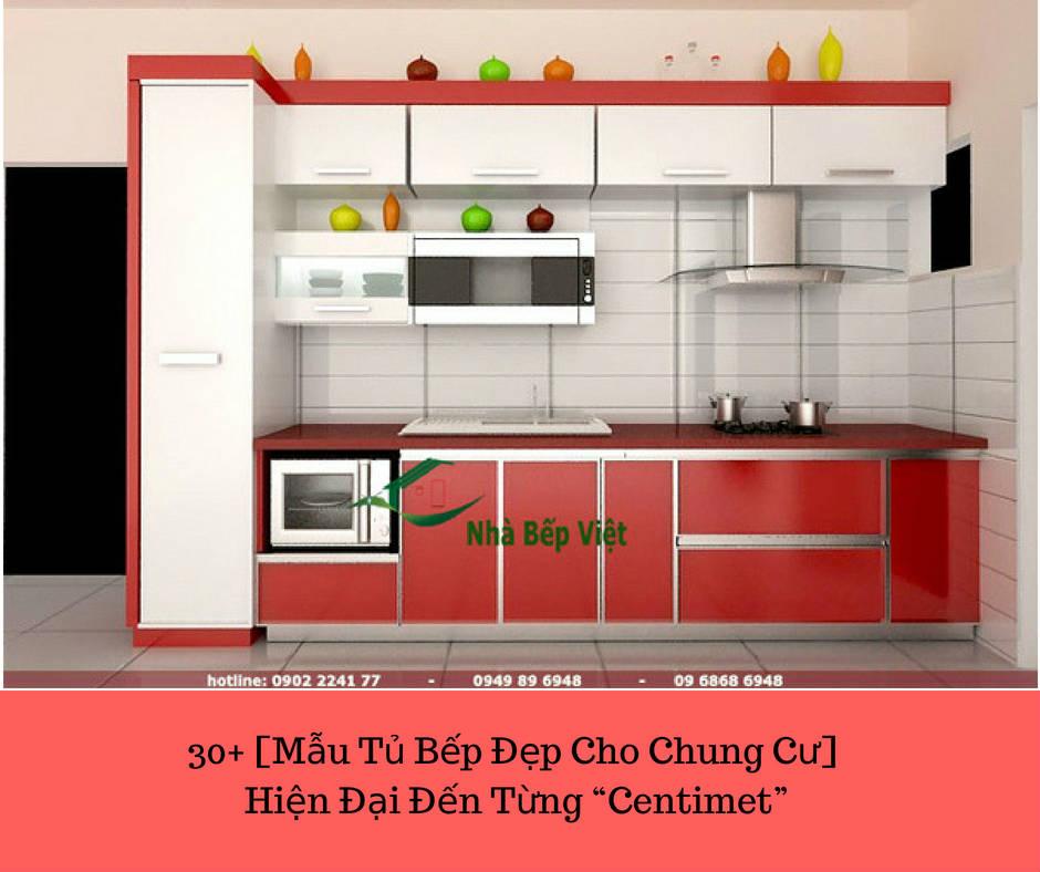 """30+ [Mẫu Tủ Bếp Đẹp Cho Chung Cư] Hiện Đại Đến Từng """"Centimet"""""""