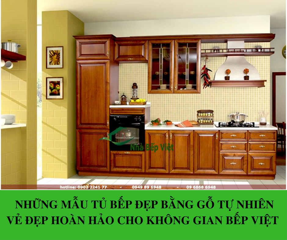 20+ [Mẫu Tủ Bếp Đẹp] Gỗ Tự Nhiên Giúp Gian Bếp Đẹp Hơn