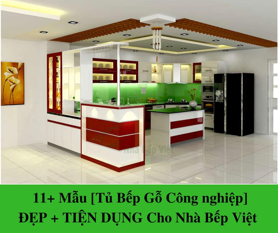11+ Mẫu [Tủ Bếp Gỗ Công nghiệp] ĐẸP + TIỆN DỤNG Cho Nhà Bếp Việt