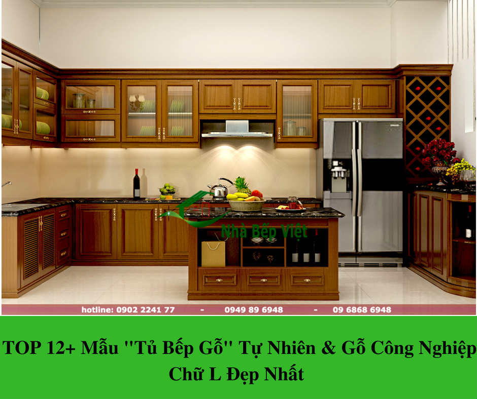 """TOP 12+ Mẫu """"Tủ Bếp Gỗ"""" Tự Nhiên & Gỗ Công Nghiệp Chữ L Đẹp Nhất"""