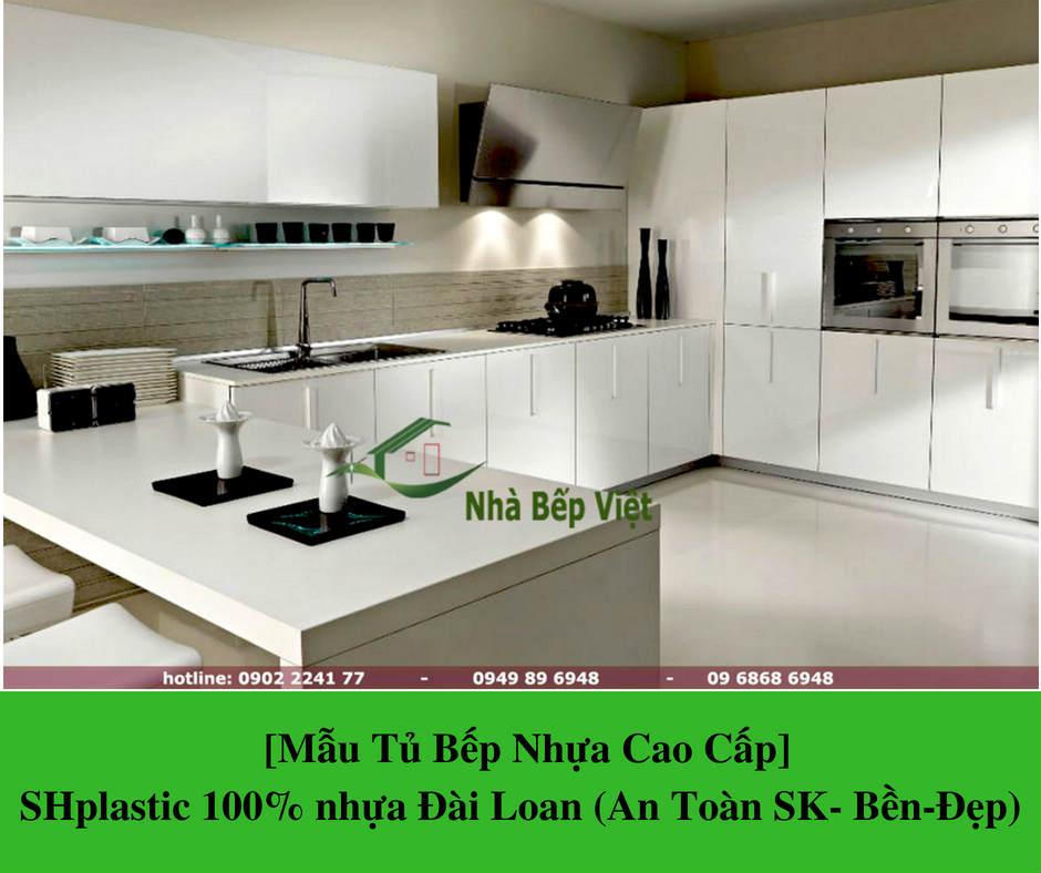 [Mẫu Tủ Bếp Nhựa Cao Cấp] SHplastic 100% nhựa Đài Loan (An Toàn SK- Bền-Đẹp)
