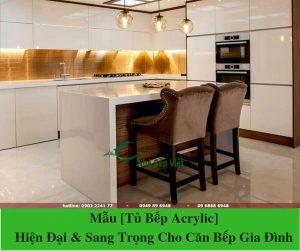 Mẫu [Tủ Bếp Acrylic] Hiện Đại & Sang Trọng Cho Căn Bếp Gia Đình