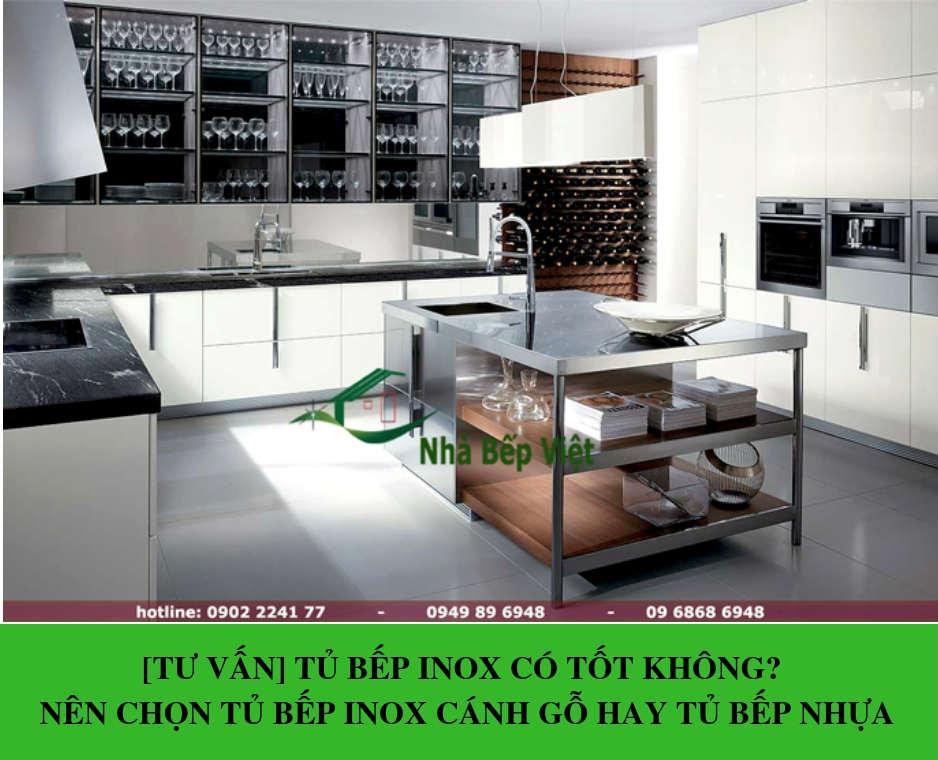 [Tủ Bếp Inox Có Tốt Không?] Chọn Tủ Bếp Inox Cánh Gỗ Hay Tủ Bếp Nhựa