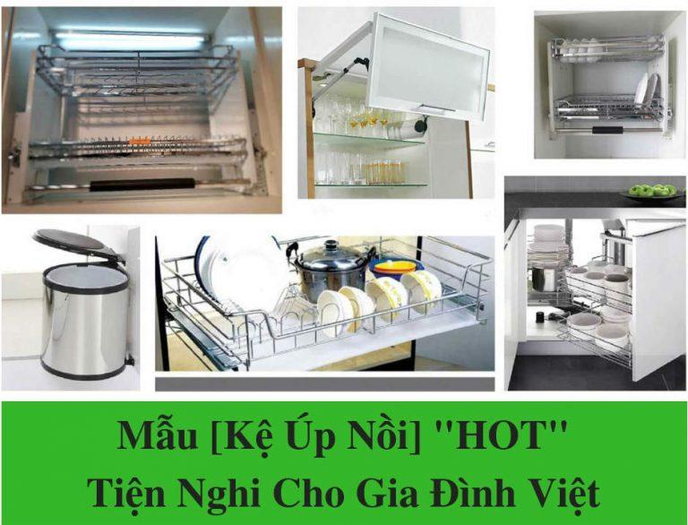 Mẫu [Kệ Úp Nồi] _HOT_- Tiện Nghi Cho Gia Đình Việt