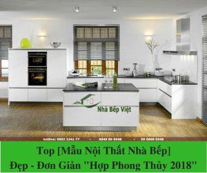 Top [Mẫu Nội Thất Nhà Bếp] Đẹp - Đơn Giản _Hợp Phong Thủy 2018_