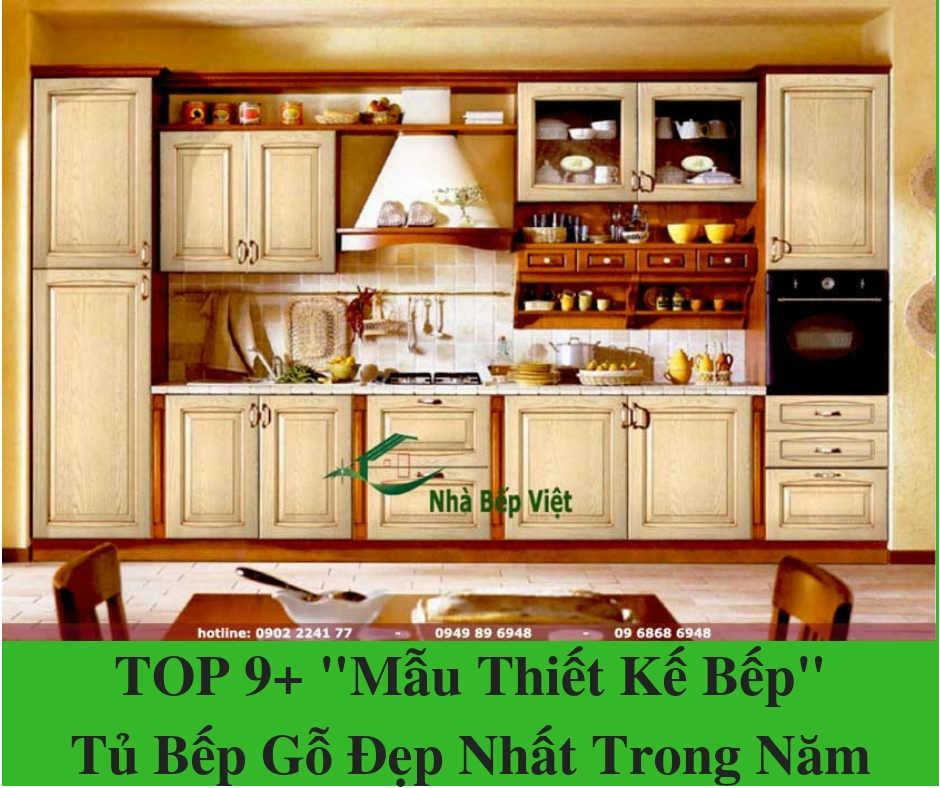 """TOP 9+ """"Mẫu Thiết Kế Bếp"""" Tủ Bếp Gỗ Đẹp Nhất Trong Năm"""