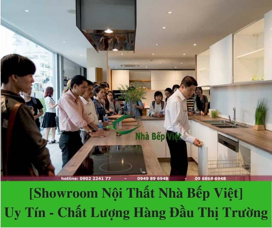 [Showroom Nội Thất Nhà Bếp Việt] Uy Tín – Chất Lượng Hàng Đầu Thị Trường