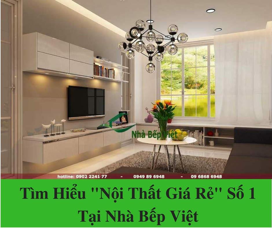 """Tìm Hiểu """"Nội Thất Giá Rẻ"""" Số 1 Tại Nhà Bếp Việt"""