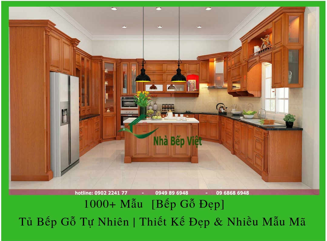 1000+ Mẫu  [Bếp Gỗ Đẹp] Tủ Bếp Gỗ Tự Nhiên | Thiết Kế Đẹp & Nhiều Mẫu Mã
