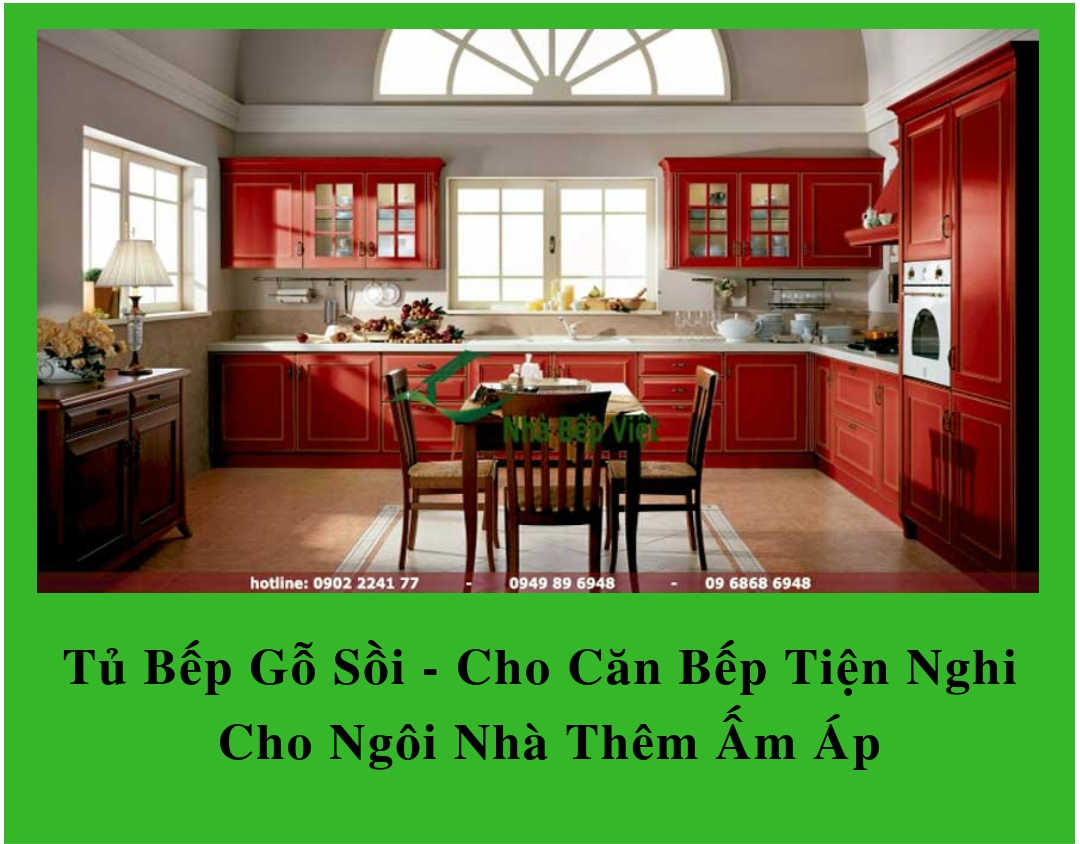 Tủ Bếp Gỗ Sồi – Cho Căn Bếp Tiện Nghi & Cho Ngôi Nhà Thêm Ấm Áp